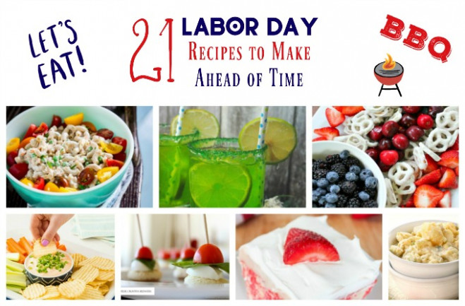 21 Labor Day Recipes That You Can Make Ahead Of Time …