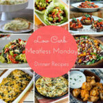22 Low Carb Meatless Monday Dinner Recipes | Meatless ...