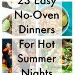 23 Easy No Oven Dinners For Hot Summer Nights | Summer …