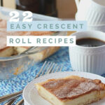 23 Easy Recipes Using Crescent Rolls | Recipes & Things …