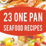 23 One Pan Healthy Seafood Recipes To Try Right Now …