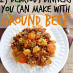 25 Delicious Dinners You Can Make With Ground Beef Or …