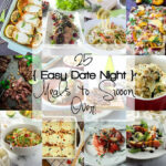 25 Easy Date Night Meals – The Cookie Rookie | FAVORITE …