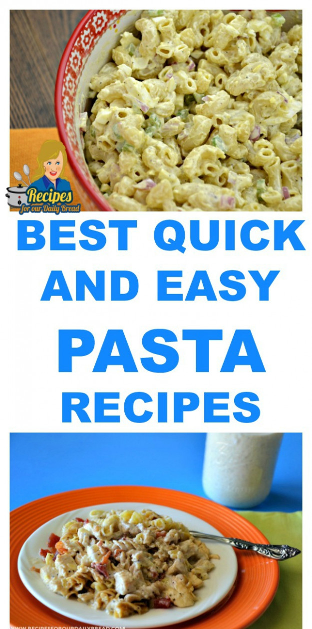 25 OF THE BEST QUICK AND EASY PASTA RECIPES