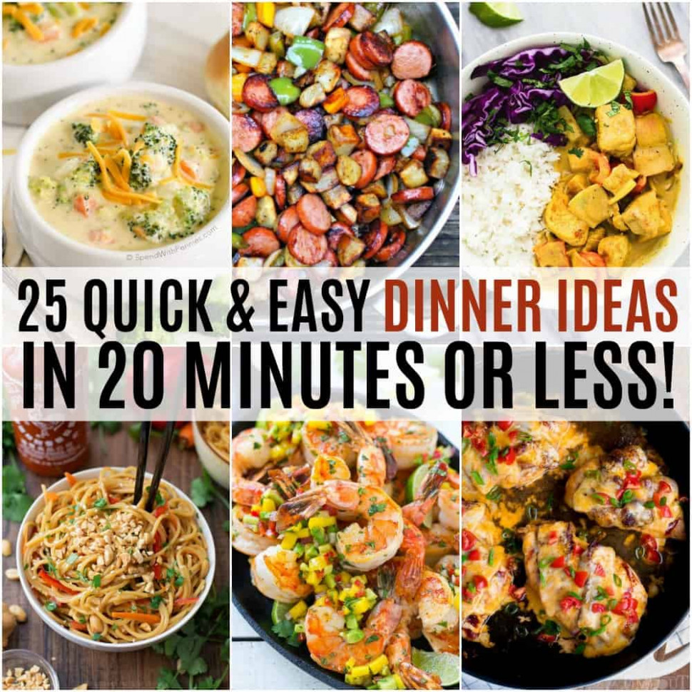 25 Quick And Easy Dinner Ideas In 20 Minutes Or Less …