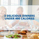 3 Delicious Dinners Under 400 Calories – Total Gym Pulse