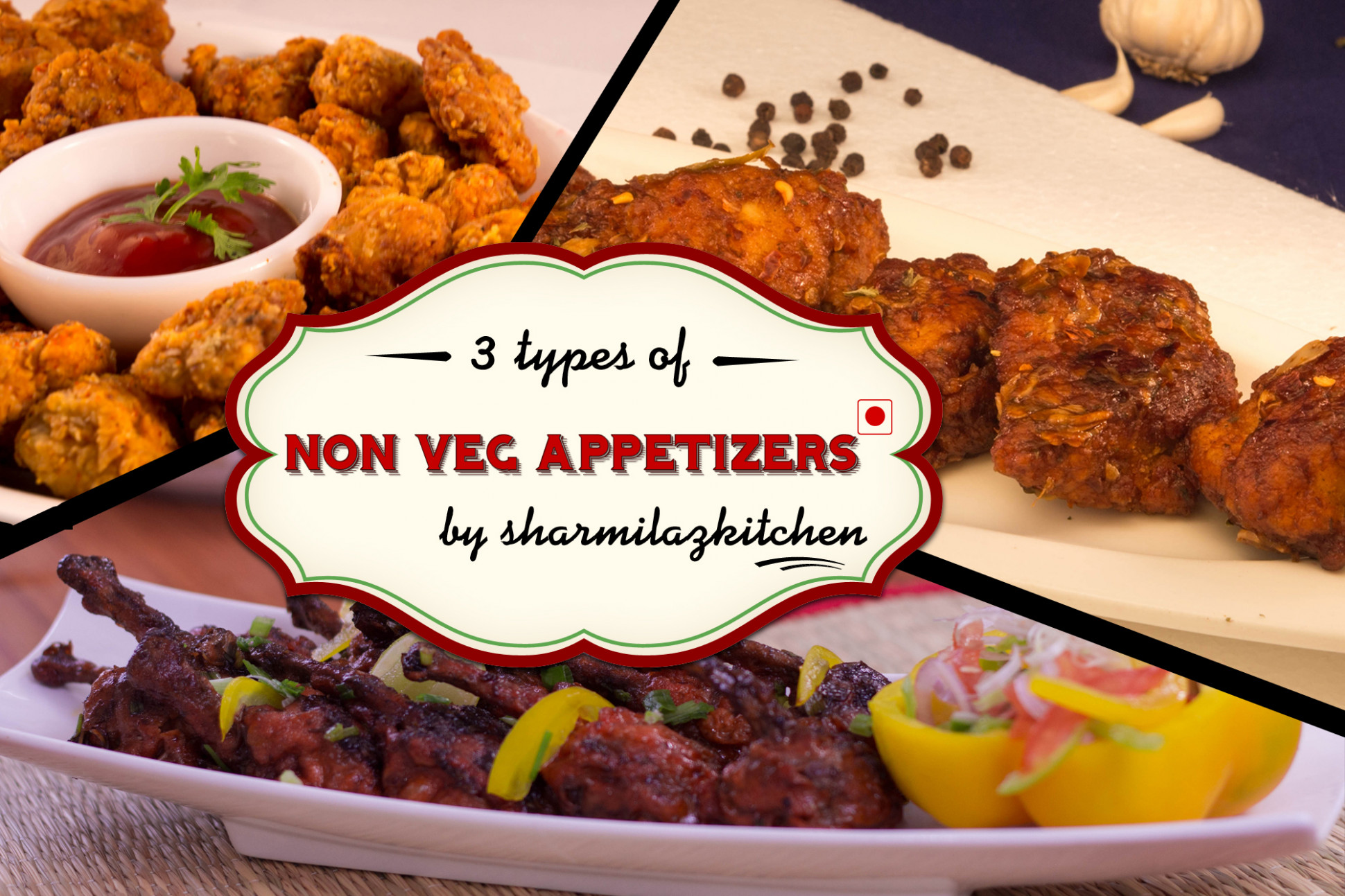 3 Delicious Non - Veg Appetizers To Start The Party ...