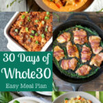 30 Days of Whole30 Easy Meal Plan + Recipes! | Paleo ...