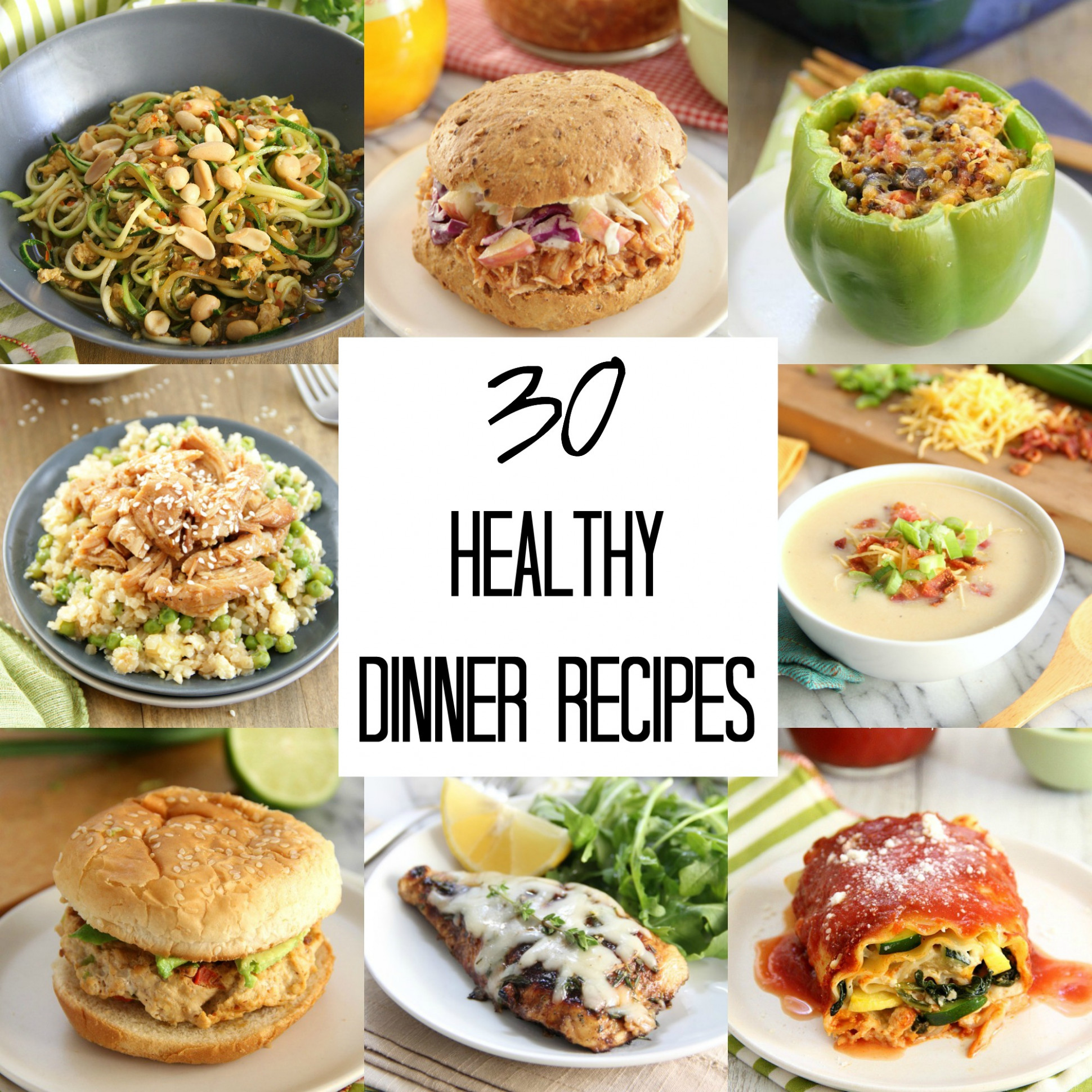 30 Healthy Dinner Recipes - Eat. Drink. Love.