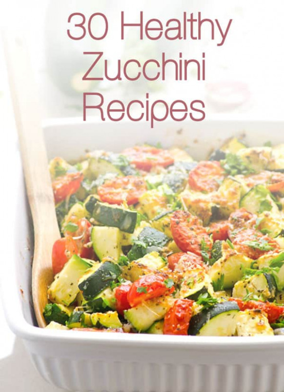 30 Healthy Zucchini Recipes - iFOODreal - Healthy Family ...