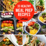 33 Delicious Meal Prep Recipes For Healthy Lunches That …