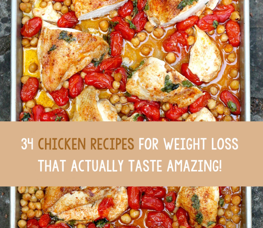 34 Chicken Recipes For Weight Loss That Actually Taste ...