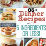 35+ Dinner Recipes With 5 Ingredients Or Less! – Yummy …