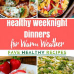 36 Easy Healthy Weeknight Dinners For Warm Weather …