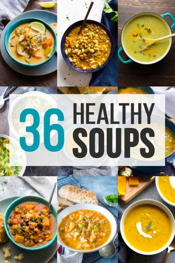 36+ Healthy Soup Recipes   Sweet Peas and Saffron