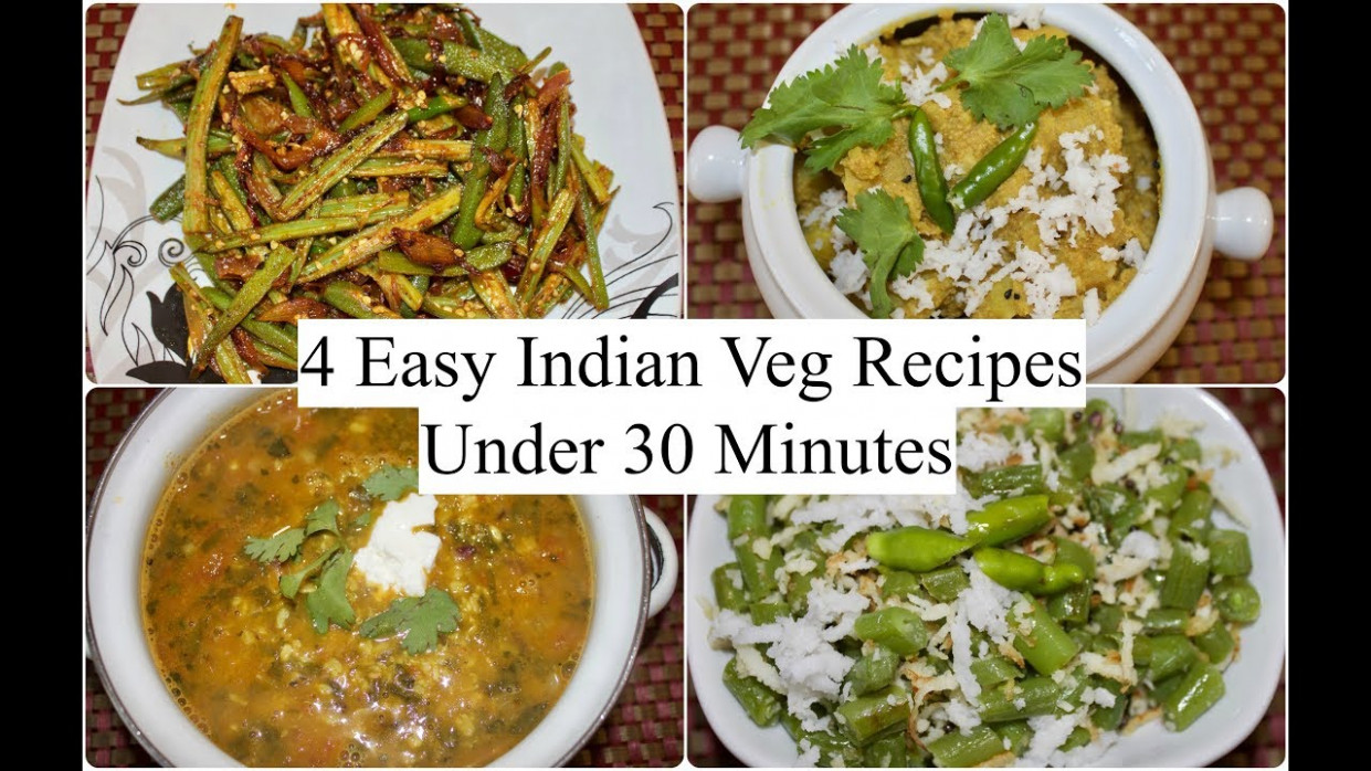 4 Easy Indian Veg Recipes Under 30 Minutes | 4 Quick …