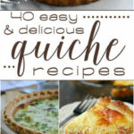 40 Easy & Delicious Quiche Recipes! | !!Love Bakes Good ...