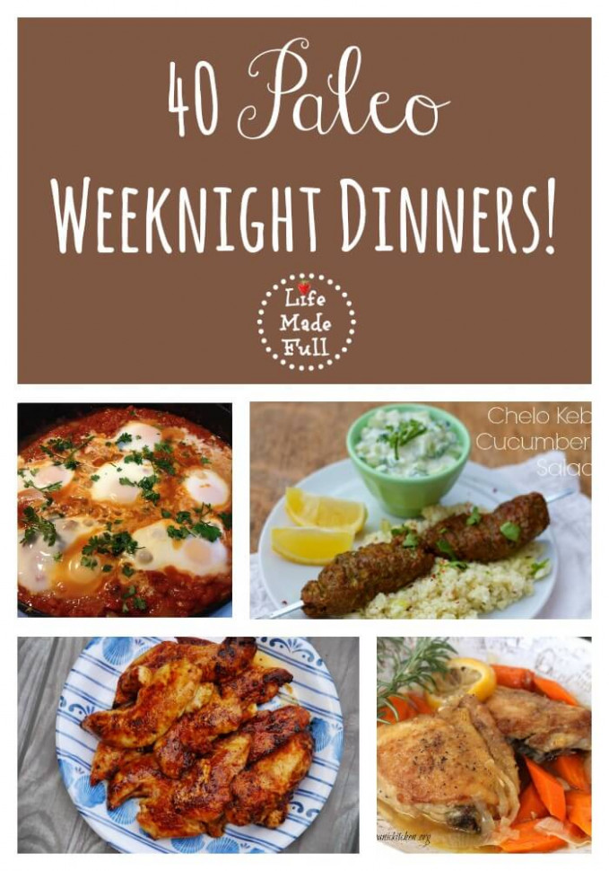 40 Fast and Easy Paleo Dinners - Life Made Full