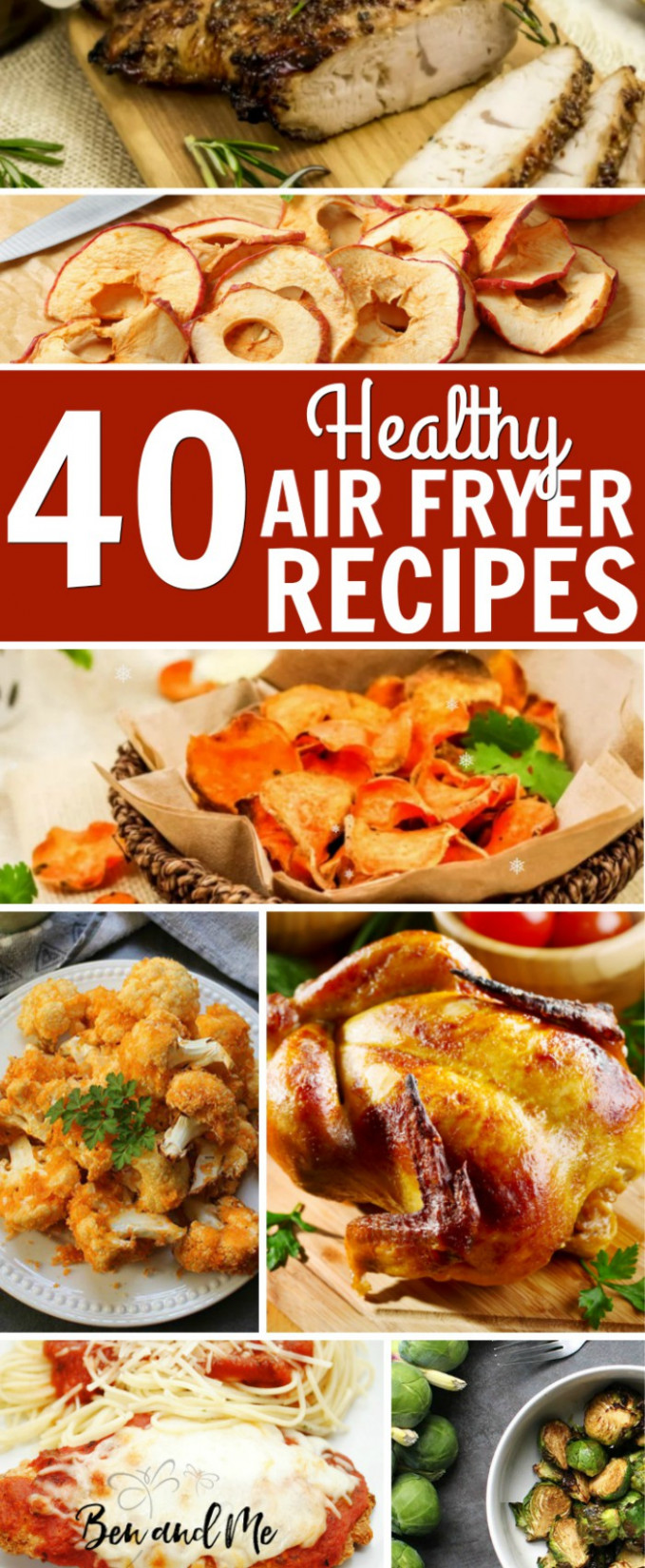 40 Healthy Air Fryer Recipes - Ben and Me