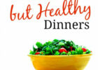 45 Inexpensive Healthy Dinner Ideas - Meet Penny
