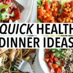 5 QUICK HEALTHY DINNER IDEAS | Easy Weeknight Recipes …