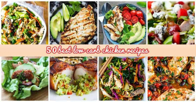 50 Best Low-Carb Chicken Recipes for 2018