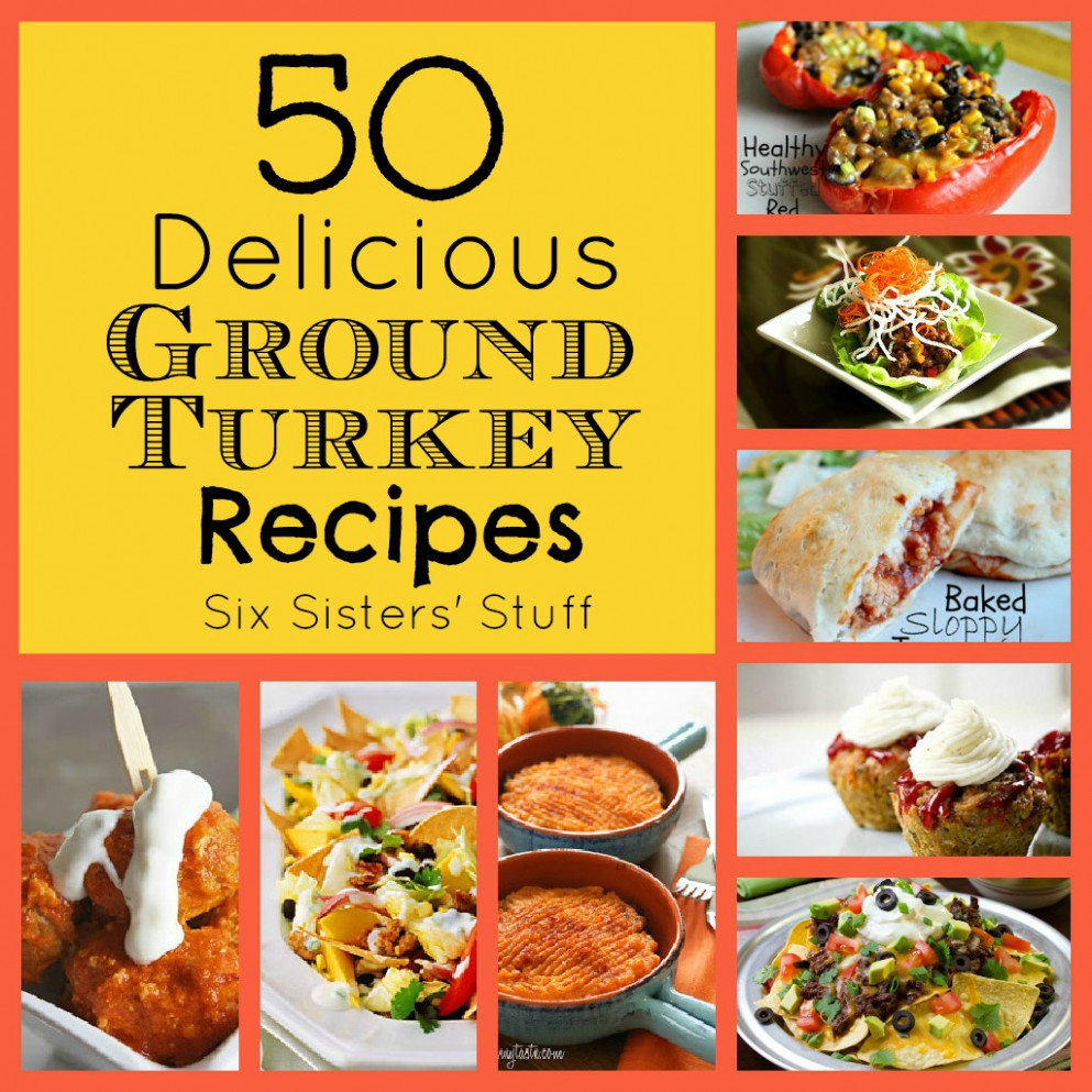 50 Delicious Ground Turkey Recipes | Six Sisters' Stuff