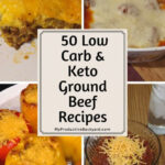 50 Low Carb Keto Ground Beef Recipes – My Productive Backyard