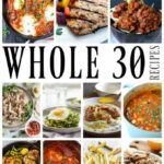 50 Of The Best Whole30 Recipes – A Dash Of Sanity