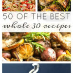 50 Of The Best Whole30 Recipes | Get In My Belly | Whole …
