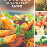 50 Quick, Easy & Delicious Pasta Recipes | It's A Lovely Life!