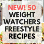 50 Weight Watchers Freestyle Recipes – Slender Kitchen