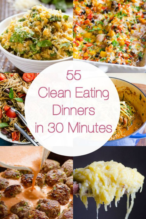 55 Clean Eating Dinner Recipes is a collection of ...