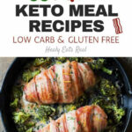 55+ Quick Keto Meal Recipes (Low Carb & Gluten Free …