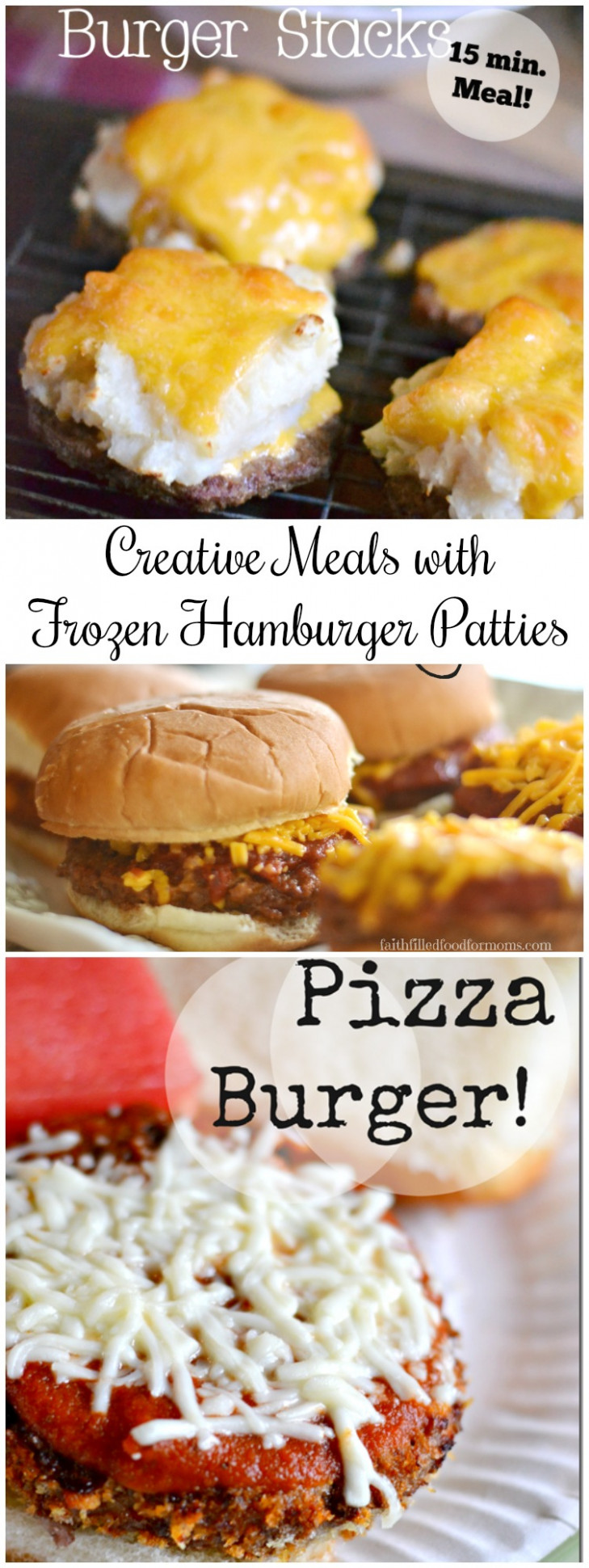 6 Easy Meals Using Frozen Hamburger Patties • Faith Filled ...