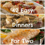64 Easy Dinner Recipes For Two | Bite Me | Food, Meals For …