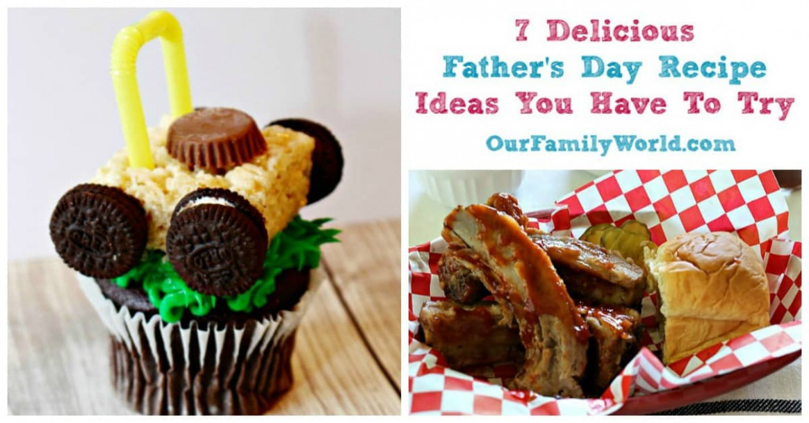 7 Delicious Father's Day Recipe Ideas You Have To Try