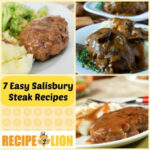 7 Easy Salisbury Steak Recipes | RecipeLion.com