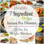7 Ingredient Or Less Healthy Instant Pot Dinner Recipes …