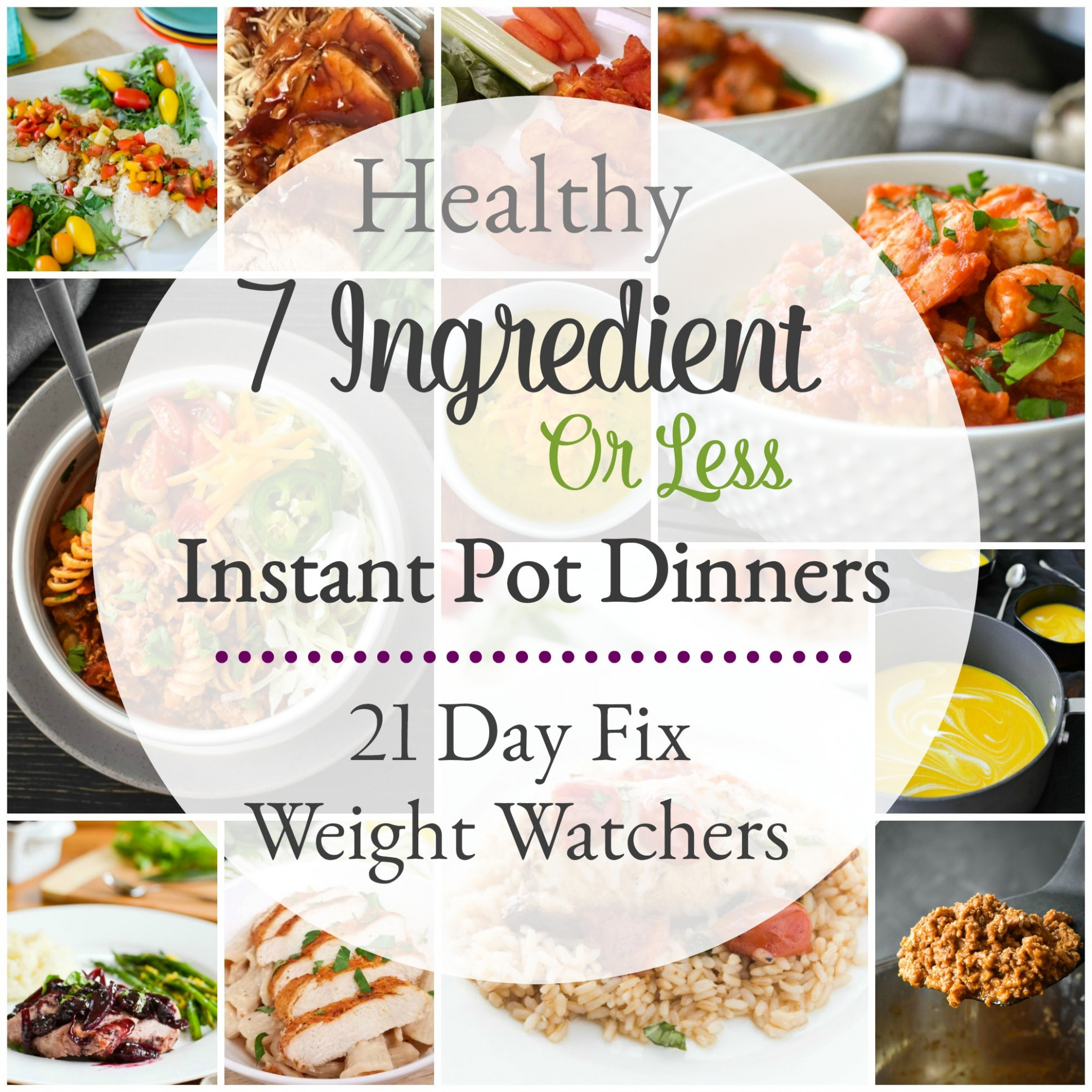 7-Ingredient-or-Less Healthy Instant Pot Dinner Recipes ...