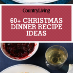 70+ Easy Christmas Dinner Ideas – Best Holiday Meal Recipes