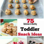 75 Delicious & HealthToddler Snack Ideas | Family Friendly …