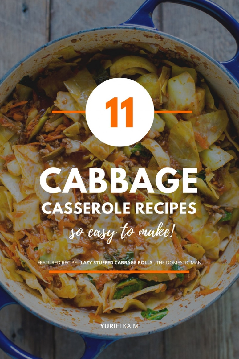 8 Cabbage Casserole Recipes That Are So Easy to Make | Yuri ...