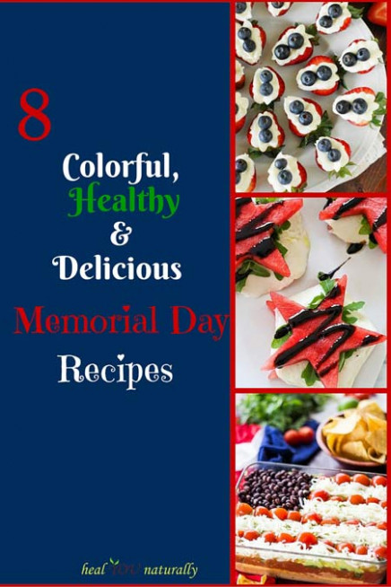 8 Colorful, Delicious and Healthy Memorial Day Recipes ...