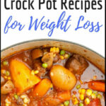 8 Easy And Healthy Crock Pot Recipes For Weight Loss | Avocadu