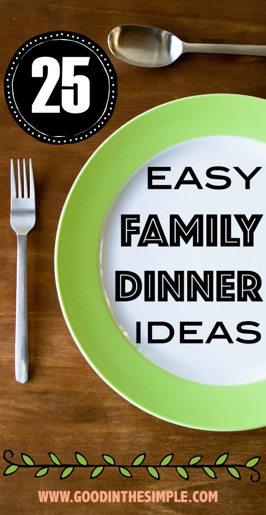8 Easy Dinner Ideas | Good and Simple