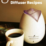 8 Get Up & Go Morning Diffuser Recipes – Recipes With …
