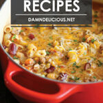 8 Go To Ground Beef Recipes – Damn Delicious
