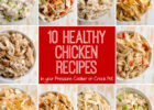 8 Healthy Chicken Recipes in a Pressure Cooker or Crock Pot