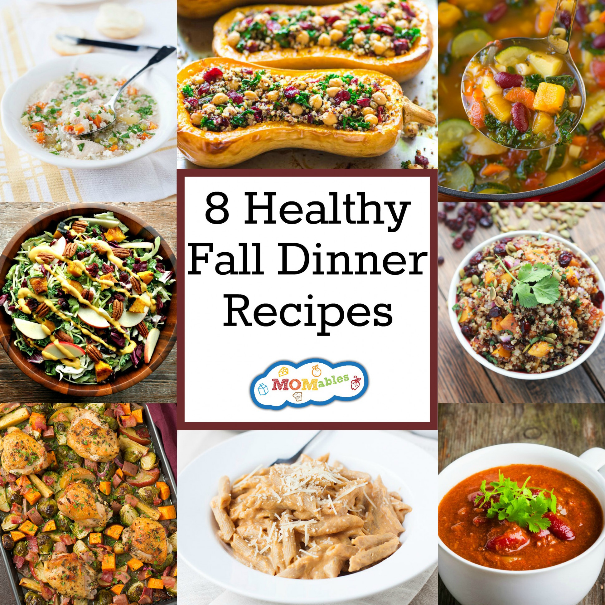 8 Healthy Fall Dinner Recipes - MOMables® - Good Food ...